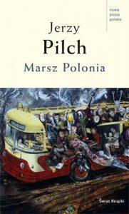 Jerzy Pilch: Marsz Polonia