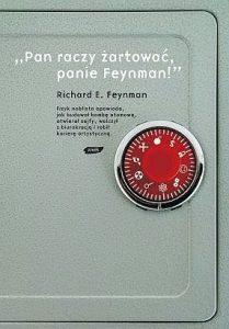 Richard P. Feynman: Pan raczy żartować, panie Feynman! Przypadki ciekawego człowieka