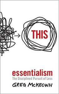 Greg McKeown Essentialism. The Disciplined Pursuit of Less