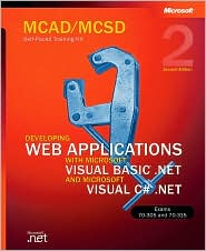 Developing Web applications with Microsoft VB.NET and C# .NET