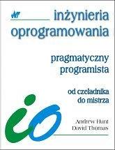 Pragmatyczny programista. Od czeladnika do mistrza